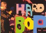 Hard Bop Is Alive And Well - No Need For An Apology